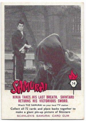 1964 Scanlens Samurai (14) Ninja Takes His Last Breath. Shintaro Returns His Victorious Sword