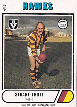 1976 VFL Scanlens (26) Stuart TROTT Hawthorn