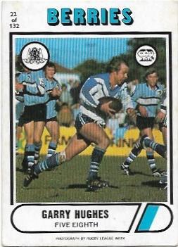 1976 Scanlens Rugby League (22) Garry Hughes Berries