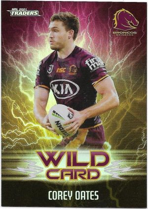 2021 Nrl Traders Wildcards (WC03) Corey OATES Broncos
