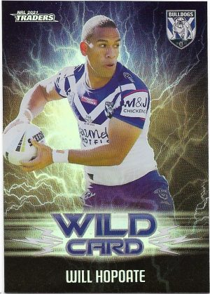 2021 Nrl Traders Wildcards (WC08) Will HOPOATE Bulldogs
