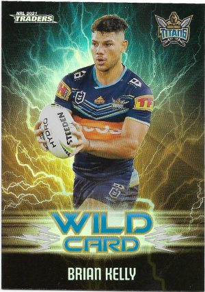 2021 Nrl Traders Wildcards (WC15) Brian KELLY Titans