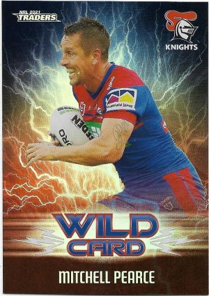 2021 Nrl Traders Wildcards (WC23) Mitchell PEARCE Knights