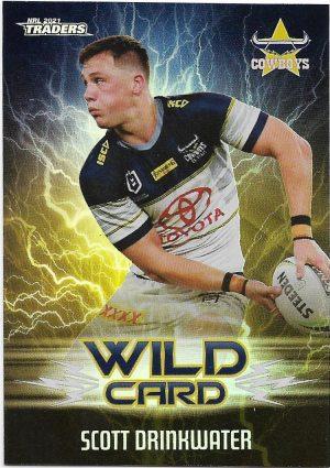 2021 Nrl Traders Wildcards (WC25) Scott DRINKWATER Cowboys