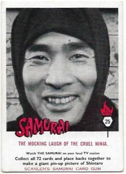1964 Scanlens Samurai (25) The Mocking Laugh Of The Cruel Ninja